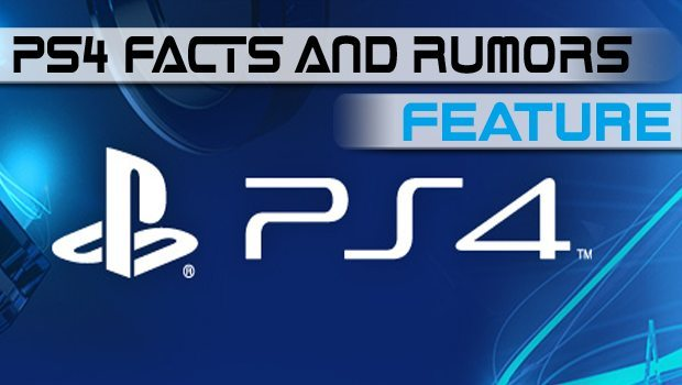 PS4 - The Facts and The Unconfirmed featured image
