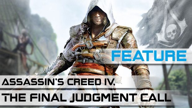 Assassin's Creed IV, The Final Judgement Call featured image