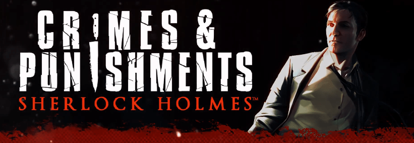 Sherlock Holmes_Crimes and Punishments