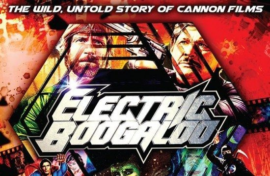 electric-boogaloo-the-wild-untold-story-of-cannon-films-550x358