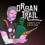 Organ Trail: Complete Edition
