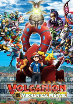 Pokemon: Volcanion, the Mechanical Marvel